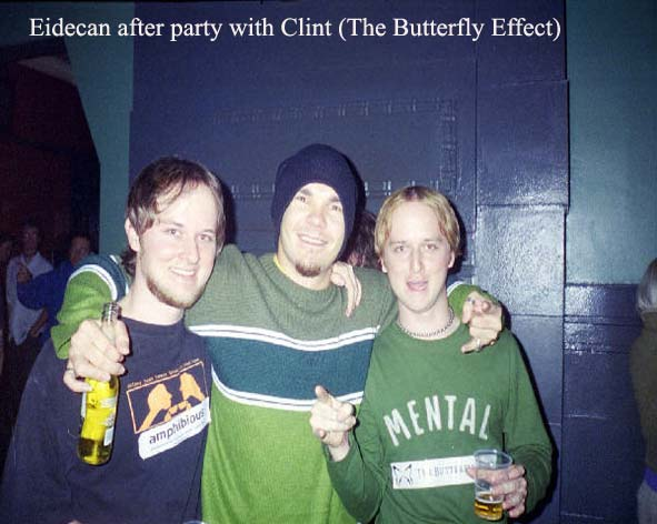nate and dan with Clint from The Butterfly Effect!